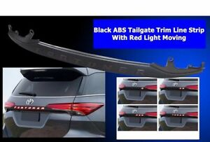 Black Abs Tailgate Trim Line Strip Red Light Moving Toyota Fortuner Sw4 2015 19