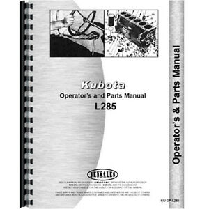 New Operators Parts Manual Made For Kubota Tractor Model L285