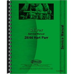 New Oliver hart Parr 28 44 Tractor Service Manual