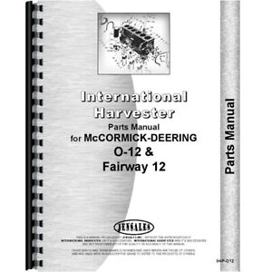 New Mccormick Deering O12 Tractor Parts Manual