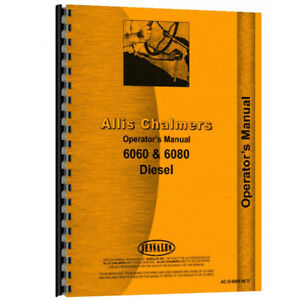 Ac o606080d New Operators Manual Made For Allis Chalmers Ac Tractor Model 6080