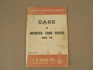 Case Tractor Mounted Corn Picker Model 420 Owners Operators Manual 1956