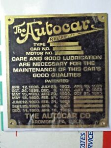 1906 Autocar Data Plate Brass Nice Reproduction Brass Era Model T Ford Pre 16