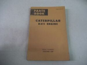 Caterpillar Tractor D311 Engine Parts Book Serial Num 51b3140