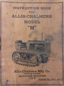 Allis chalmers Model M Crawler Tractor Owners Servce Manual Agricultural