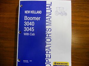 New Holland Boomer 3040 3045 Tractor Operators W cab Manual Free Shipping Usa