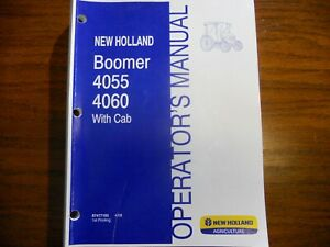 New Holland Boomer 4055 4060 Tractor Operators W cab Manual Free Shipping Usa