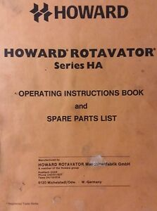 Howard Ha Rotavator Tiller 3 point Hitch Owner Parts Service Manual Tractor