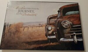 Primitive Picture Old Cars Wisdom Comes From The Journey Not The Destination