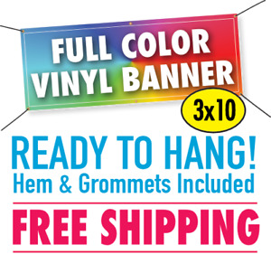 3 X 10 Custom Vinyl Banner 13oz Full Color Free Shipping