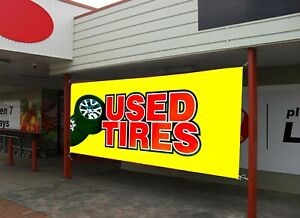 Used Tires Auto Mechanic Business Advertising Banner Sign Size 18 x 48 24x 72