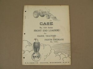 Model 150 Front End Loaders For Case Tractors Service Repair Parts Catalog 1958