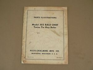 Allis Chalmers Model 303 Bale Chief Twine Tie Hay Baler Parts Catalog List Vtg