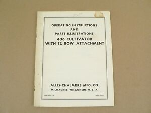 Allis Chalmers 406 Cultivator W 12 Row Attachment Owners Manual Parts List