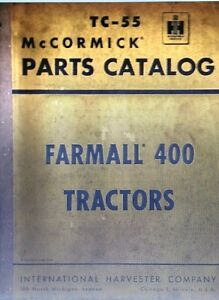 Farmall International Harvester 400 Tractor Parts Manual Farm Mccormick Ih Tc 55