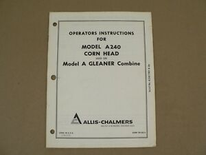 Allis Chalmers A240 Corn Head Model A Gleaner Combine Owners Manual Vintage