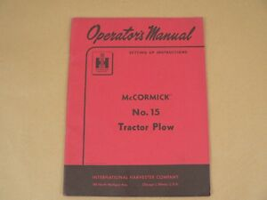 International Harvester Owners Manual Mccormick No 15 Tractor Plow 1957 Set Up