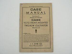 Vintage J i Case Vcf2 Front Mounted Two Row Cultivator Owners Manual 1943
