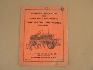 Allis Chalmers Tractors Wd 40 Series Cultivators Owners Manual Parts List Vtg