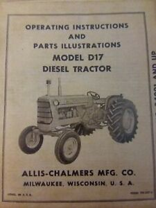 Allis chalmers D17 Diesel Agricultural Farm Tractor Owner Parts Manual 262 Ci