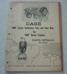 Case 400 Series Cultivator Two four Row For 400 Series Tractor Parts Manual