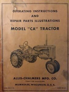 Allis Chalmers Ca Farm Tractor Owners Parts Repair Manual A c Agricultural