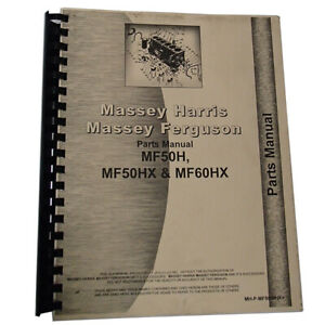 New Massey Ferguson 50hx Tractor Loader Backhoe Parts Manual