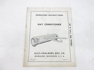 Allis Chalmers Hay Conditioner Operating Instructions Serial No 7101 Up