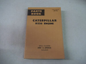 Caterpillar Tractor D326 Engine Parts Book Serial No 39b1 To 39b2125 Inclusive