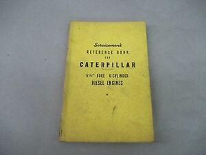 Caterpillar Tractor 5 1 8 Bore 6 Cylinder Diesel Engines Reference Book
