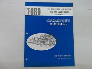 Ford Series 406 Four Six Row Rear Mounted Tool Bar Cultivator Operators Manual