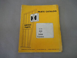 International Harvester 444 And 2444 Tractors Parts Catalog Tc 125