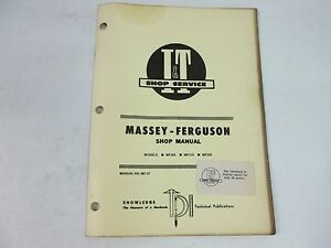 Massey Ferguson Models Mf205 Mf210 Mf220 I t Shop Service Manual