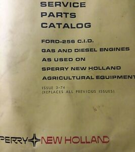 Ford 256 Diesel Gasoline Sperry New Holland Parts Manual Tractor 5500 5000