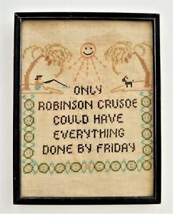 Antique Cross Stitch Sampler Framed Robinson Crusoe Done By Friday