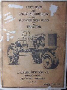 Allis chalmers Model c Agricultural Farm Tractor Owners Manual
