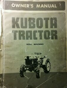 Kubota B6000 Diesel 4x4 Tractor Implements Operator Parts 4 Manuals 170pg