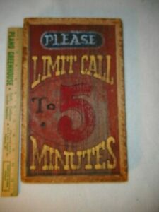 Vintage Wooden Sign Please Limit Call To 5 Minutes Rustic Wood Sign