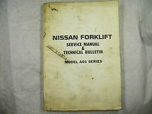 Nissan Forklift Service Manual Technical Bulletin Model A01 Series