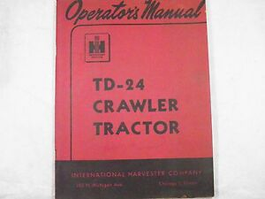 Ih International Td 24 Crawler Tractor Operation Manual With Lube Chart Oem