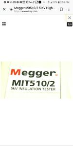 Megger Mit510 2 insallation Resistance Tester Excellent Condition