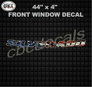 American Flag Chevrolet Silverado Front Window Strip Decal 44 X 4