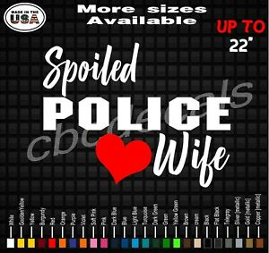 Spoiled Police Wife Decal Sticker Police Officer Wife Vinyl Decal Stickers