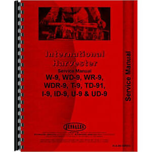 New Mccormick Deering Super Wdr9 Tractor Chassis Only Service Manual