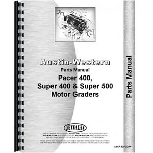 Parts Manual For Austin Western Super 500 Grader motor Grader