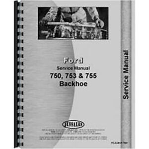 New Ford 4500 Backhoe Attachment Only Service Manual 750 753 755