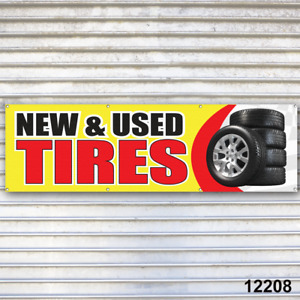 Tire Banner New Used Banner Sign Auto Truck Repair Tires Wheels Tire Dealer