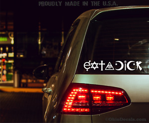 Eat A Dick Decal Funny Coexist Parody Sticker Car Or Truck Bumper Or Window