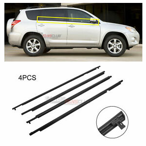4pc Door Auto Window Trim Moulding Belt Weatherstrip For Toyota Rav4 2009 2012