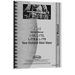 Service Manual For New Holland L35 L775 Skid Steer Loader Chassis Only